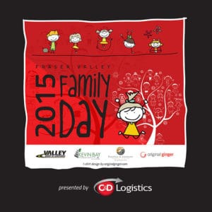 C&D Logistics Presents 2015 Fraser Valley Family Day Event | Langley Events Center